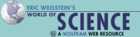 Eric Weisstein's World of Science