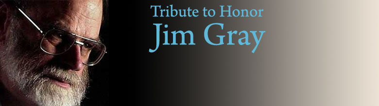 Tribute to Jim Gray